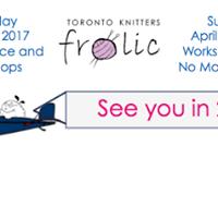 2017 Toronto Knitters Frolic
