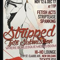 Stripped Into Submission Anniversary Party Queen Edition