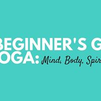 The Beginners Guide to Yoga by Mya Cato