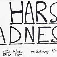 HARSH SADNESS - for March Madness at The Marsh