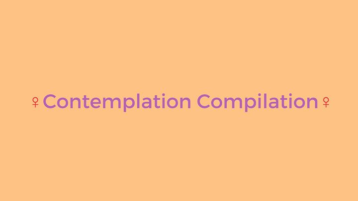 CALL for Submissons Contemplation Compilation