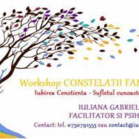Atelier Constelatii Familiale- Catre o Iubirea Constienta