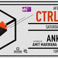 AFE &amp Patron XO Presents CTRL ROOM feat. Ankytrixx