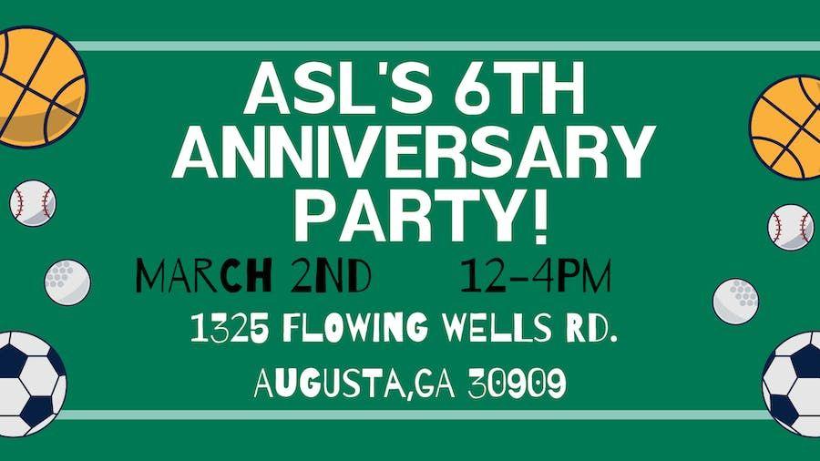 ASLs 6th Anniversary Party