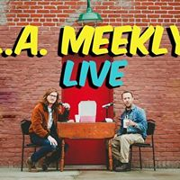 L.A. Meekly LIVE at the Adobe