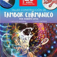 Taller de Construccin de Tambor Chmanico