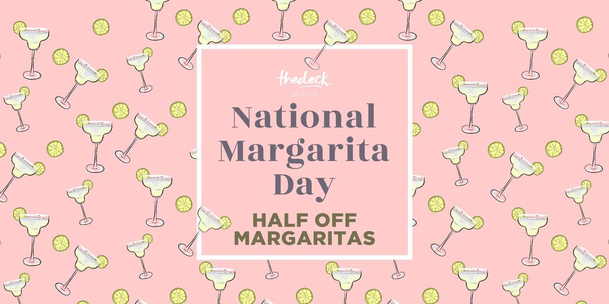 National Margarita Day at thedeck