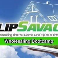 FlipSavage Quarterly Wholesaling Bootcamp