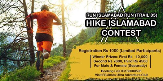 Run Islamabad Run (Hike Contest Trail 05 ISB)