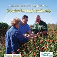 Growing Through Leadership (Purdue Master Gardeners)