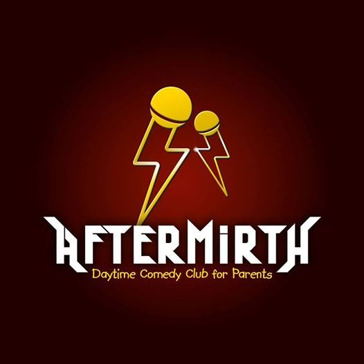 Aftermirth Daytime Comedy Club for Parents