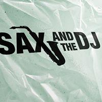 Live Dj Toma &ampBracco Sax