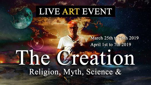 Live Art Event The Creation - Religion Myth Science &