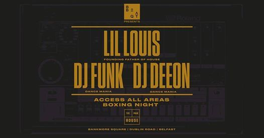 Beat BBQ - Boxing Night  Lil Louis x DJ Deeon x DJ Funk