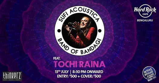 Sufi Acoustica Tour feat. Tochi Raina & Band of Bandagi