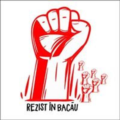 Rezist în Bacău