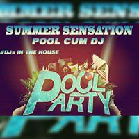 Summer Sensation 2.0 Dj Cum Pool Event