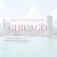 Brunch with Blake - Chicago