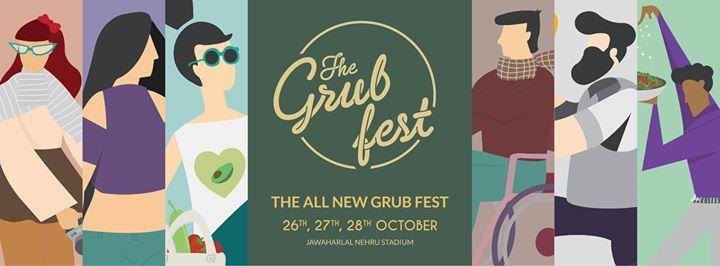 The Grub Fest 26th 27th 28th October New Delhi
