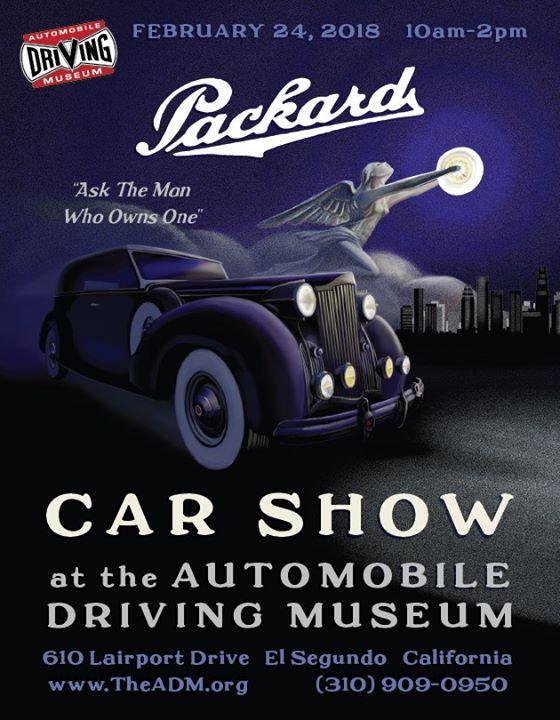 Packard Car Show At Automobile Driving Museum El Segundo - El segundo car show