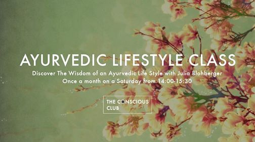 Ayurvedic Lifestyle Class  Each Month a Different Theme