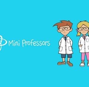 New Term - Mini Professors Science Classes Whipton