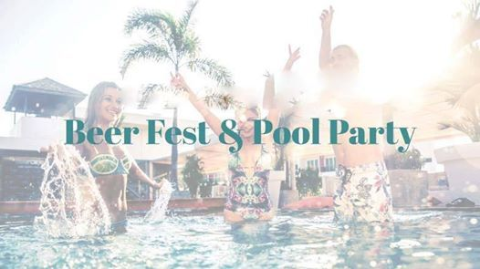 Beer Fest & Pool Party