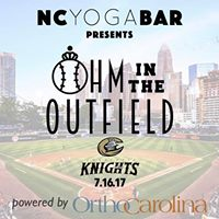 Ohm in the Outfield with the Charlotte Knights - Powered by OrthoCarolina