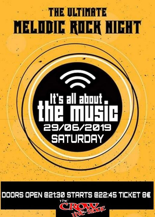 Its All About The Music - The Ultimate Melodic Rock Night at