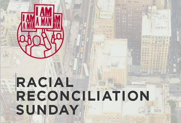 Racial Reconciliation Sunday