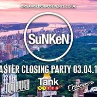 Sunken Easter Closing Party
