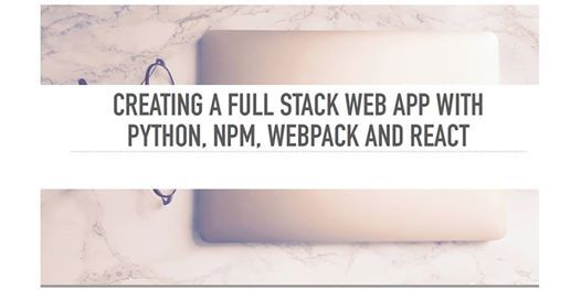 Create a Full stack web app with React NPM and web-pack
