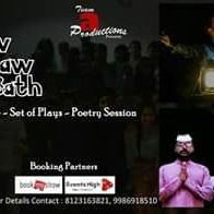 Chaw Chaw Bath Story telling Monologue Poetry Session and set of Plays