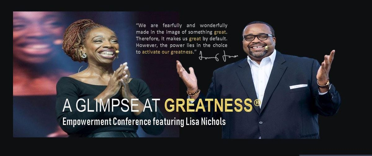 A Glimpse At Greatness Empowerment Conference