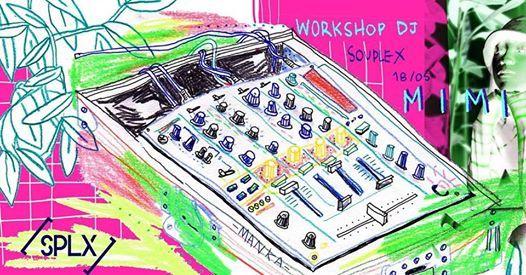 DJ Workshop Souplex  Maria Green (MIMI)