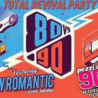 Total Revival Party 80 VS 90 _ New Romantic LIVE  Pezzi da 90