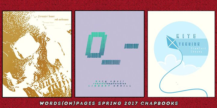 Words(on)Pages Spring 2017 chapbook launch