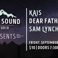 Park Sound Presents KAIS Dear Father Sam Lynch