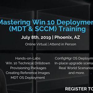Mastering Win 10 Deployment (MDT & SCCM) Phoenix, AZ at