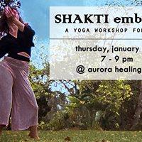 Shakti embodied  yoga for women