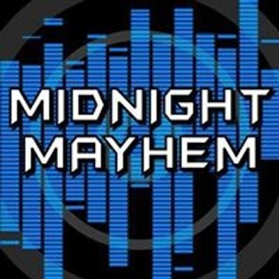 Midnight Mayhem
