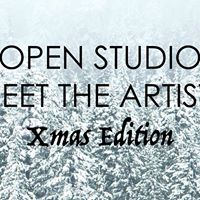 Open Studio - Meet the Artists - Xmas Edition