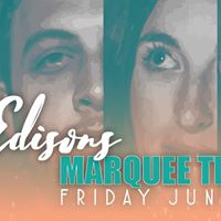 The Edisons at Marquee Theater