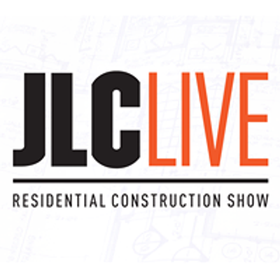JLC LIVE Residential Construction Trade Events