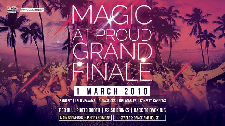 MAGIC - Proud Camden Grand Finale (Tropical Party)