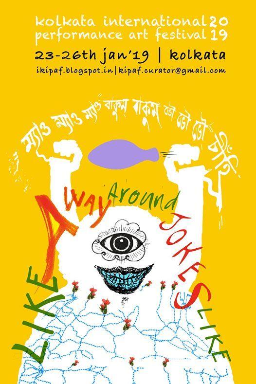 Kolkata International Performance Art Festival 2019