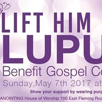 Lift Him Up Lupus Benefit Gospel Concert