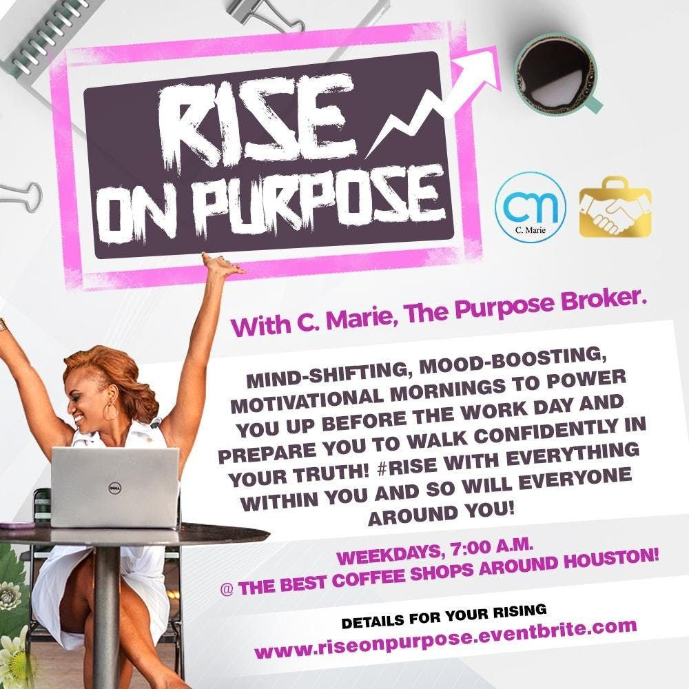 Rise On Purpose Downtown Mondays