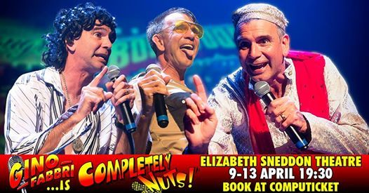 Gino Fabbri at Sneddon 9-13 April is Completely Nuts