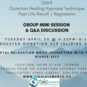 QHHT Past Life Recall/Regression at Tidal Elements Healing Arts